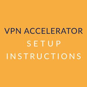 vpn-accelerator-setup-instructions.jpg